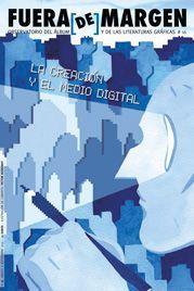 LA CREACIÓN Y EL MEDIO DIGITAL. FUERA DE MARGEN