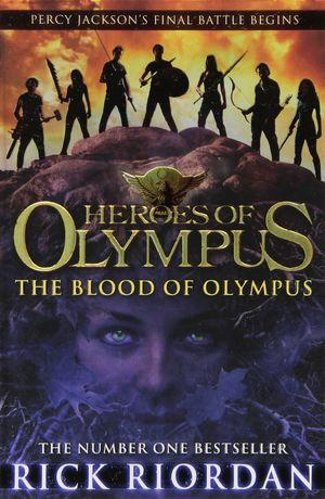 BLOOD OF OLYMPUS (HEROES OF OLYMPUS 5)