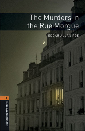 OXFORD BOOKWORMS 2. THE MURDERS IN THE RUE MORGUE MP3 PACK