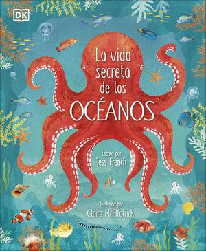 VIDA SECRETA DE LOS OCEANOS,LA