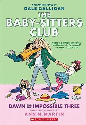 BABY-SITTERS CLUB 5 DAWN AND IMPOS THREE