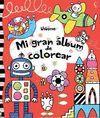 MI GRAN ALBUM DE COLOREAR