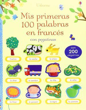 MIS PRIMERAS 100 PALABRAS FRANCES PEGATINAS