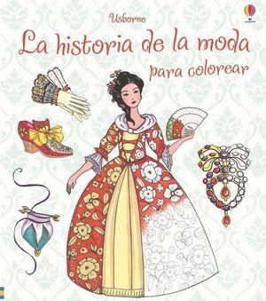 HISTORIA DE LA MODA PARA COLOREAR, LA