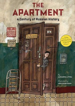 THE APARTMENT. A CENTURY OF RUSSIAN HISTORY