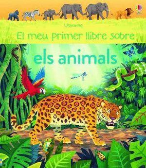 EL MEU PRIMER LLIBRE SOBRE ELS ANIMALS