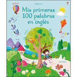 MIS PRIMERAS 100 PALABRAS EN INGLES