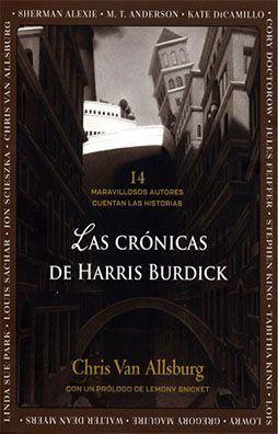 CRONICAS DE HARRIS BURDICK, LAS