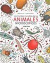 MUNDOS INVISIBLES DE LOS ANIMALES MICROSCOPICOS