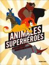 ANIMALES SUPERHEROES