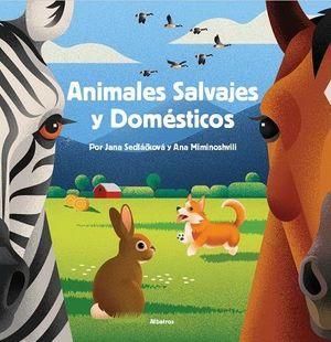 ANIMALES SALVAJES Y DOMESTICOS