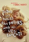 TOTES LES NOIES FAN PETONS AMB ELS ULLS