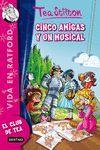 CINCO AMIGAS Y UN MUSICAL