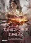 CAZADORES DE SOMBRAS. LOS ORIGENES 3. PRINCESA MEC