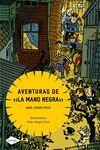 AVENTURAS DE  LA MANO NEGRA