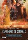 CAZADORES DE SOMBRAS 4. LA CIUDAD DE LOS ANGELES C