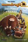 MONDRAGO 1. DRAGONES DE TIERRA (SERIE CRIAS DE DRA