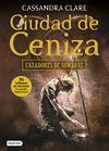 CAZADORES DE SOMBRAS 2. CIUDAD DE CENIZA (RUSTICA)