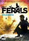 FERALS 2. ENJAMBRE