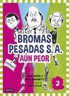 BROMAS PESADAS S.A.2. AUN PEOR