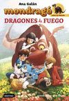 MONDRAGO 2. DRAGONES DE FUEGO