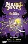 MABEL JONES Y LA CIUDAD PROHIBIDA (2)