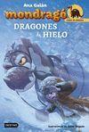 MONDRAGO 5. DRAGONES DE HIELO