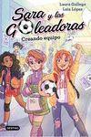 SARA Y LAS GOLEADORAS 1. CREANDO EQUIPO