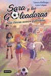 SARA Y LAS GOLEADORAS 2. LAS CHICAS SOMOS GUERRERA
