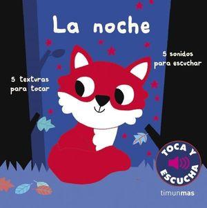 TOCA Y ESCUCHA LA NOCHE