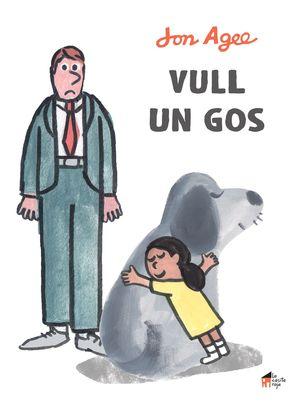VULL UN GOS