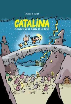 CATALINA EL SECRETO DE LA CIUDAD DE LAS RATAS