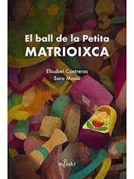 EL BALL DE LA PETITA MATRIOIXCA