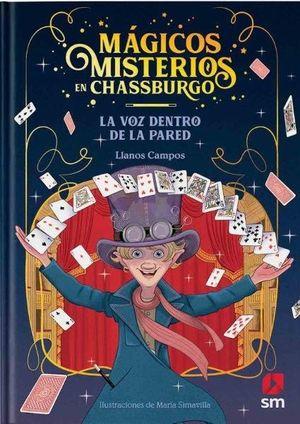 MAGICOS MISTERIOS 01 VOZ DENTRO DE PARED