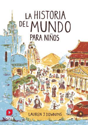 LA HISTORIA DEL MUNDO PARA NIÑOS