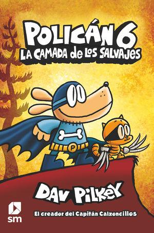 LA CAMADA DE LOS SALVAJES
