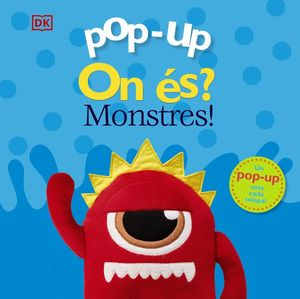 POP-UP ON ÉS? MONSTRES!