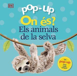 POP-UP ON ÉS? ELS ANIMALS DE LA SELVA