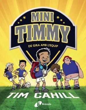 MINI TIMMY - DE GIRA AMB L'EQUIP