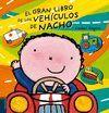 EL GRAN LIBRO DE LOS VEHICULOS DE NACHO