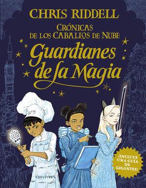 GUARDIANES DE LA MAGIA