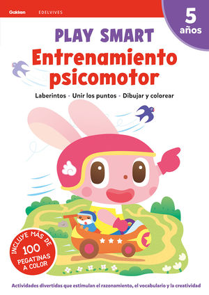 PLAY SMART : ENTRENAMIENTO PSICOMOTOR. 5 AÑOS