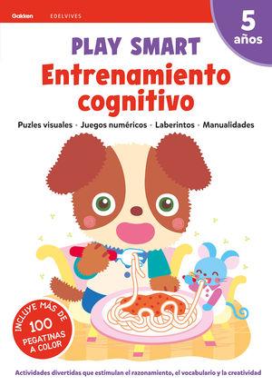 PLAY SMART : ENTRENAMIENTO COGNITIVO. 5 AÑOS