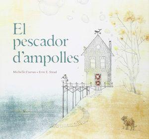 EL PESCADOR D'AMPOLLES