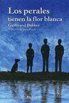 LOS PERALES TIENEN LA FLOR BLANCA