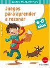 JUEGOS PARA APARENDER A RAZONAR 6-8