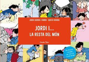 JORDI I... LA RESTA DEL MÓN