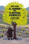 EL HOMBRE QUE PLANTABA ÁRBOLES / POP UP