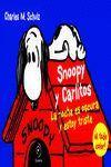 SNOOPY Y CARLITOS 4. LA NOCHE ES OSCURA Y ESTOY TRISTE