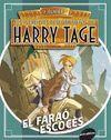 HARRY TAGE. EL FARAÓ ESCOCES